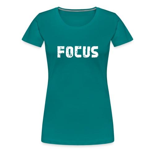 Focus Style - Frauen Premium T-Shirt