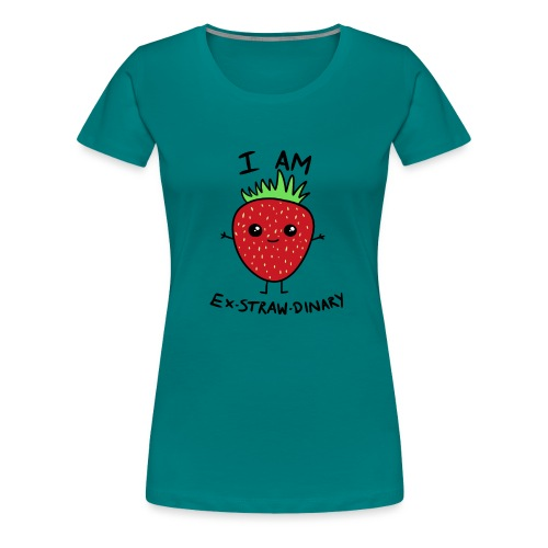 I Am Ex-straw-dinary - Women's Premium T-Shirt