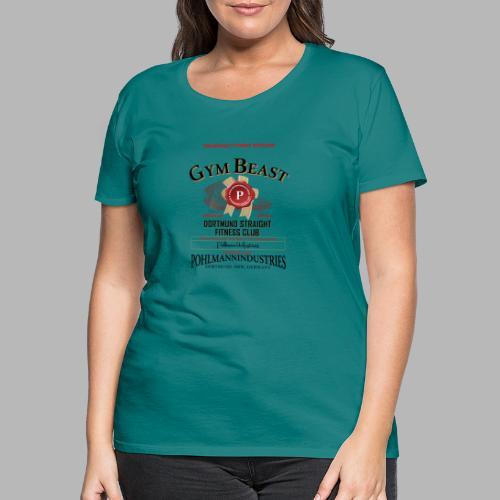 GYM BEAST - Frauen Premium T-Shirt