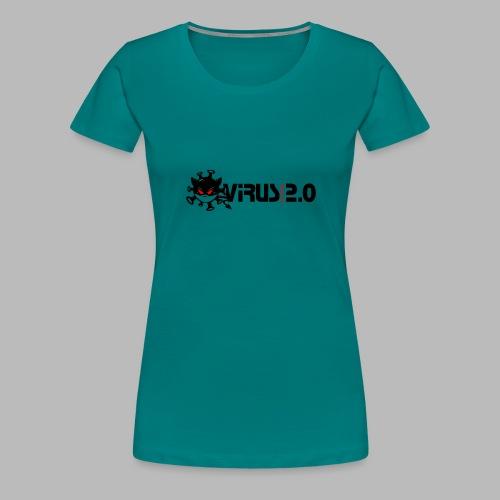 VIRUS 2.0 - T-shirt Premium Femme