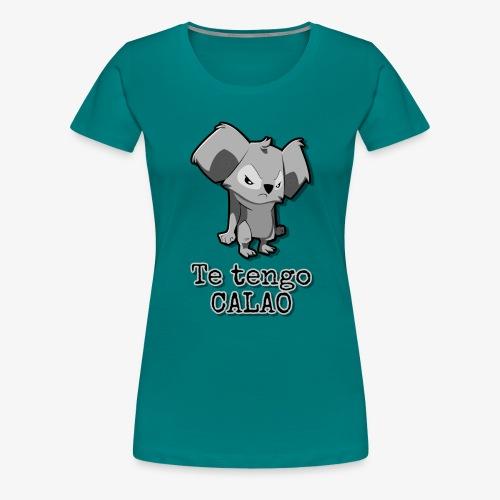 Te tengo CALAO Grey - Camiseta premium mujer