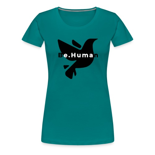 be human liberty - Vrouwen Premium T-shirt