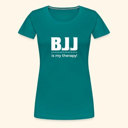 BJJ is my Therapy - Frauen Premium T-Shirt