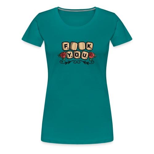 Fuck you Brettspiel - Frauen Premium T-Shirt