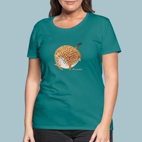 Rollin'Wild - Cheetah - Women's Premium T-Shirt
