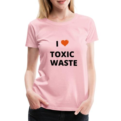 real genius i heart toxic waste - Women's Premium T-Shirt