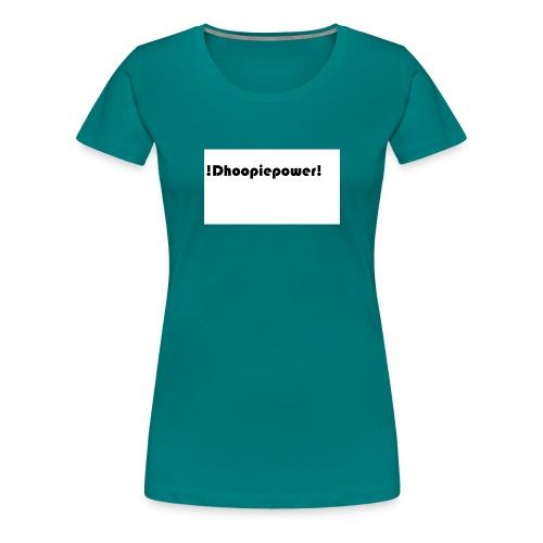 Dhoopiepowers - Vrouwen Premium T-shirt