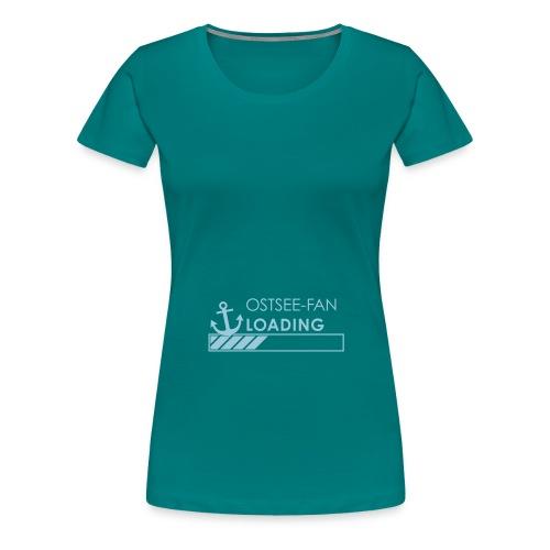 Ostseefan loading - Frauen Premium T-Shirt