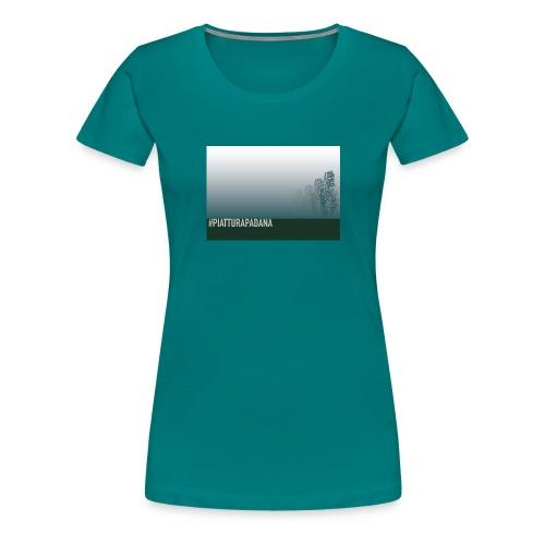 PIATTURAPADANA - Maglietta Premium da donna