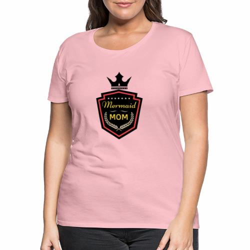 Mermaid Mom - AMDesign - Frauen Premium T-Shirt