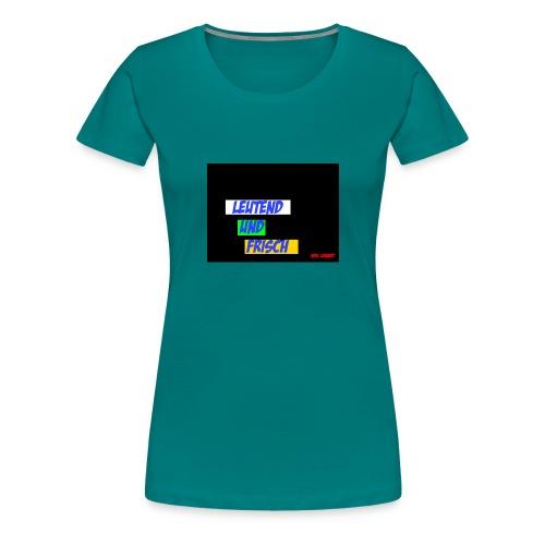 Leuchtend und frisch - Frauen Premium T-Shirt
