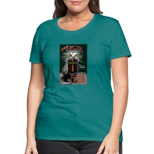Design Das geilste Geschenk gleich auspacken - Frauen Premium T-Shirt