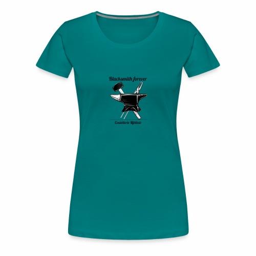 Blacksmith forever - T-shirt Premium Femme