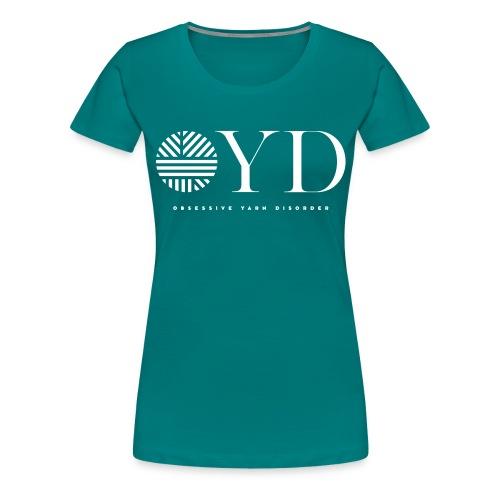 obsessive yarn disorder - OYD - Frauen Premium T-Shirt