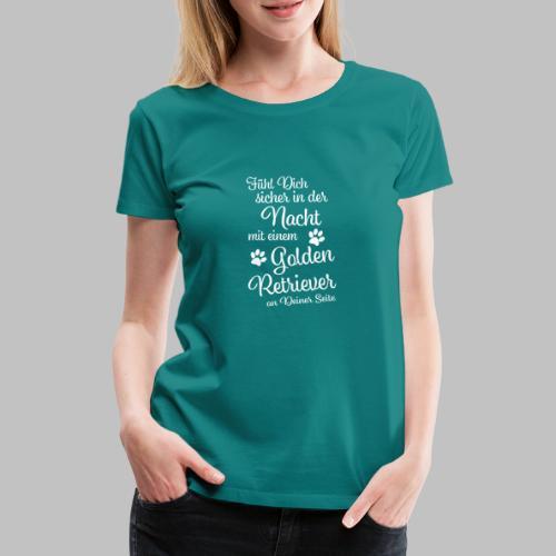 Fühl Dich sicher in der Nacht - Golden Retriever - Frauen Premium T-Shirt