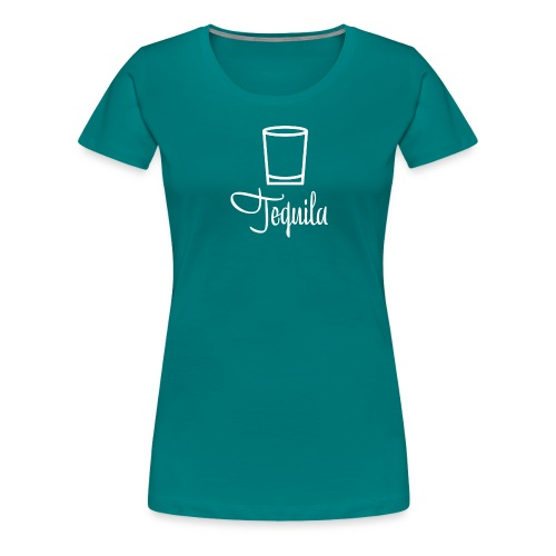 Tequila - Party Design - Frauen Premium T-Shirt