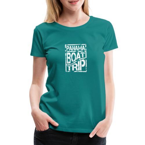 Panama Boat Trip - Frauen Premium T-Shirt