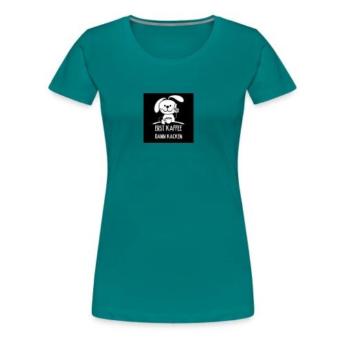 Lustiger Spruch - Frauen Premium T-Shirt
