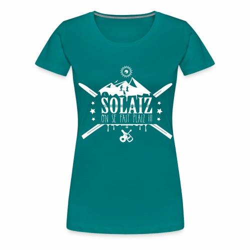 A Solaiz on se fait plaiz - T-shirt Premium Femme