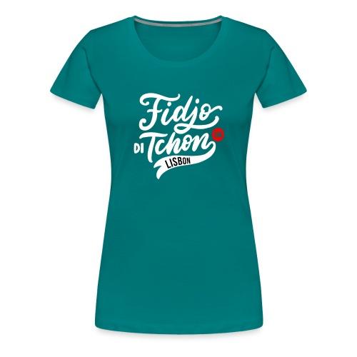 Fidjo di Tchon in Lisbon - Women's Premium T-Shirt