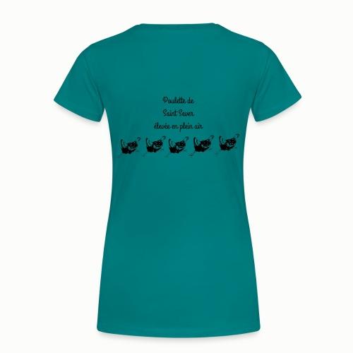 Poulette de Saint Sever élevée en plein air! - T-shirt Premium Femme