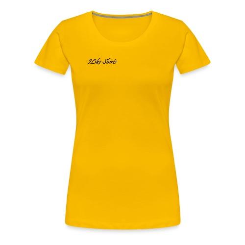 ILike Shirts Basic - Frauen Premium T-Shirt