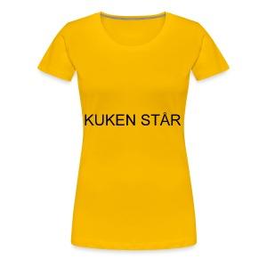 kuken står - Premium-T-shirt dam