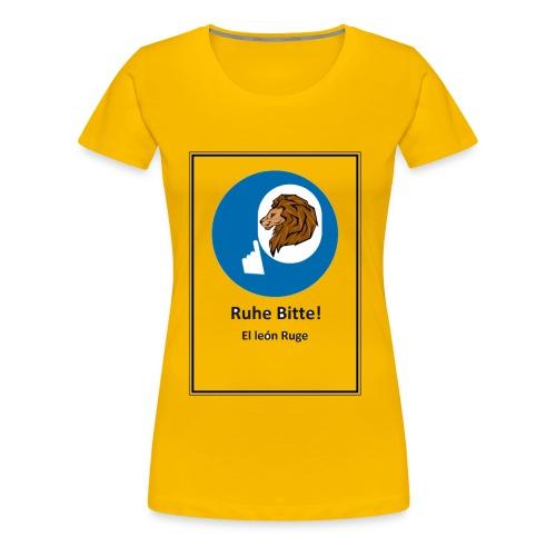 el leon ruge- ruhe bitte - Camiseta premium mujer