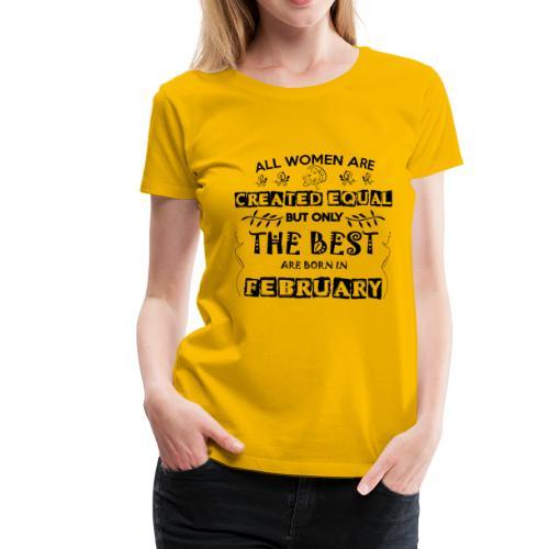 Woman Birthday February - Women's Premium T-Shirt