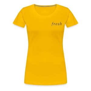 Fresh - Women's Premium T-Shirt