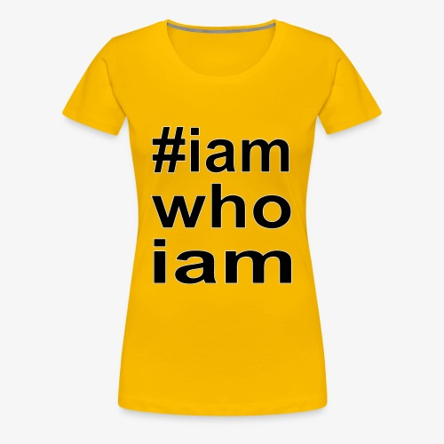 iamwhoiam - Frauen Premium T-Shirt