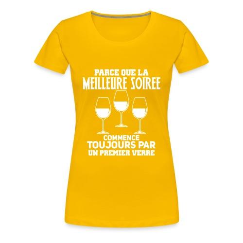 La meilleure soirée - T-shirt Premium Femme