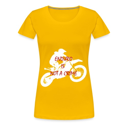 enduro is not a crime - Frauen Premium T-Shirt
