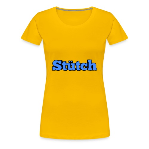 Stütch Name Design - Frauen Premium T-Shirt