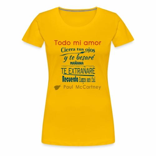 All my loving español 1 - Camiseta premium mujer