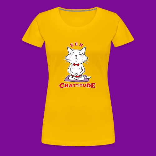 En 2018, optez pour la Zen Chattitude ! - T-shirt Premium Femme