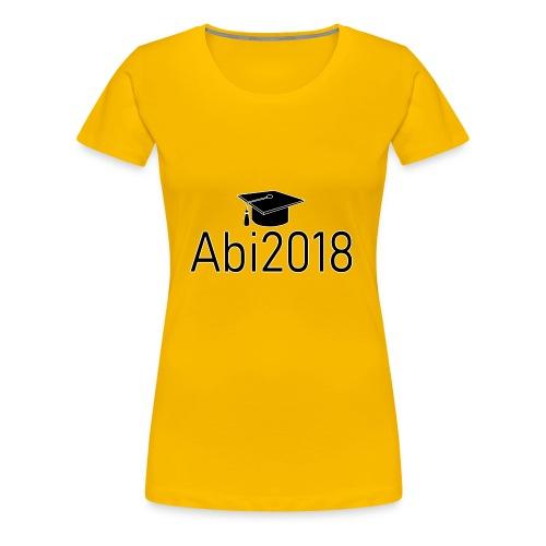 Abi2018 - Abitur2018 - Gymnasium Schulabschluss - Frauen Premium T-Shirt