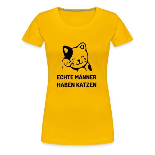 Echte Männer haben Katzen - Frauen Premium T-Shirt