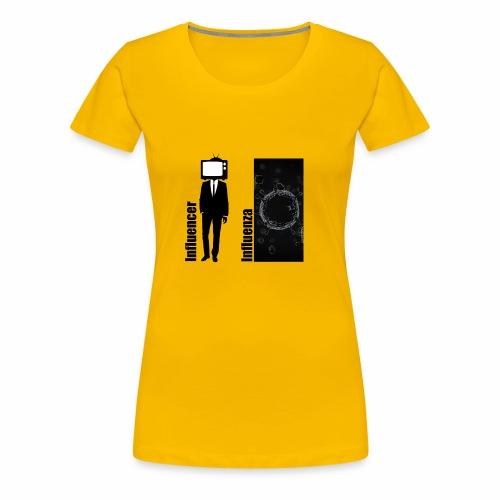 Influencer vs. Influenza - Frauen Premium T-Shirt