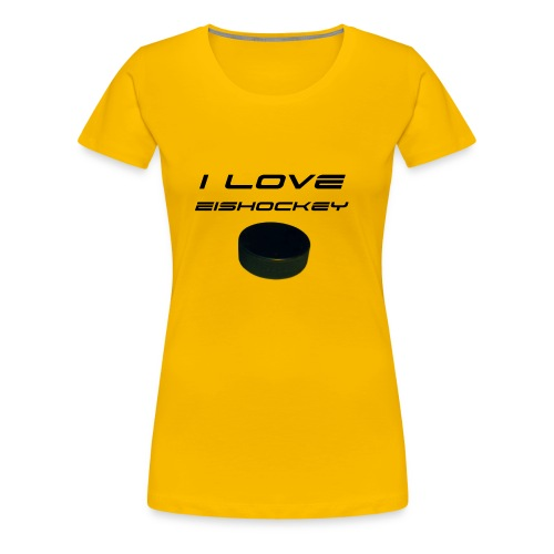 I love Eishockey - Frauen Premium T-Shirt