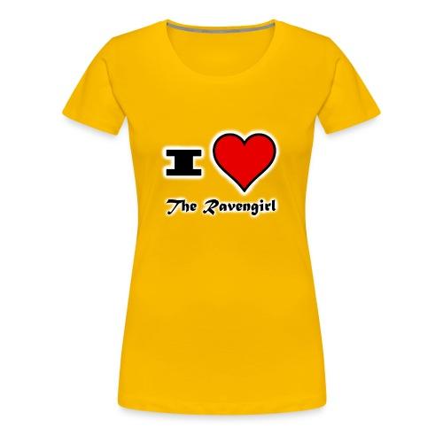 'I Love The Ravengirl' - Women's Premium T-Shirt