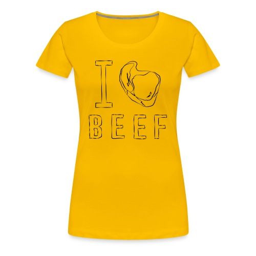I LOVE BEEF - ICH LIEBE FLEISCH - Frauen Premium T-Shirt