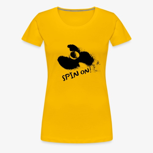 Spin On - Frauen Premium T-Shirt