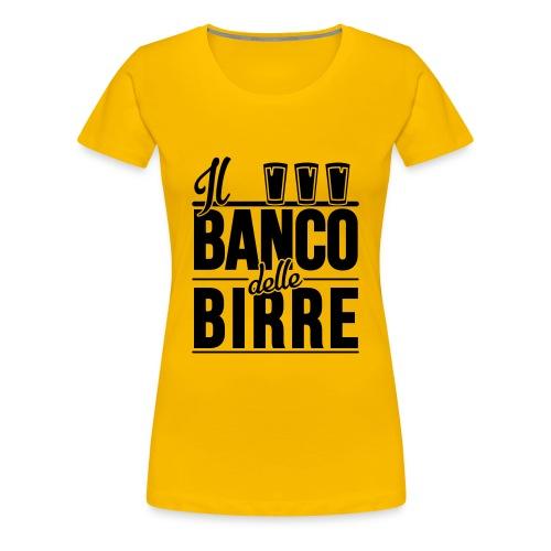 Il Banco delle Birre - Maglietta Premium da donna
