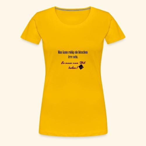 Stil - Frauen Premium T-Shirt