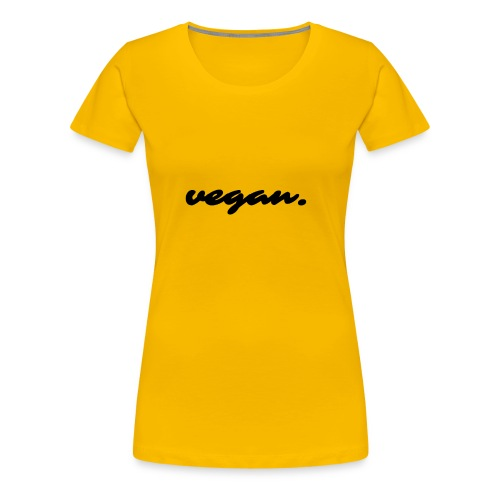 Vegan Statement - Frauen Premium T-Shirt