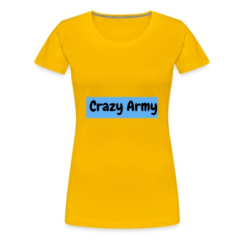 Crazy Army - Premium T-skjorte for kvinner
