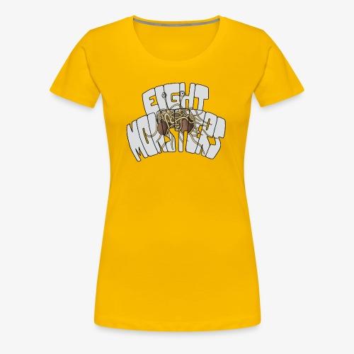 Eight Monsters - T-shirt Premium Femme