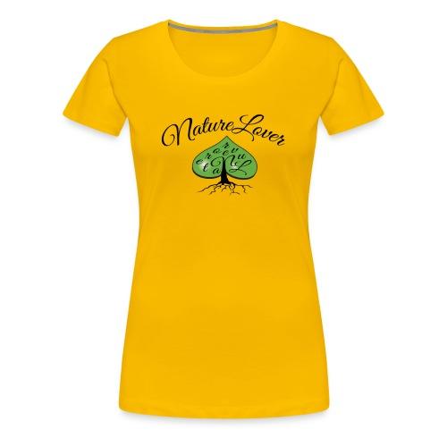 Nature Lover - Praise for the green & pristine - Women's Premium T-Shirt