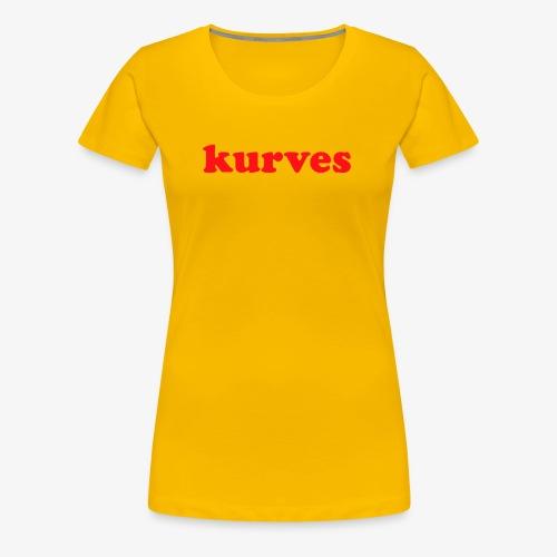 KURVES XIII - T-shirt Premium Femme
